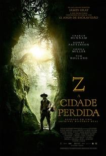 Z: A Cidade Perdida - Poster / Capa / Cartaz - Oficial 3