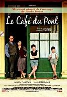 Café em Tempos de Guerra (Le café du Pont)