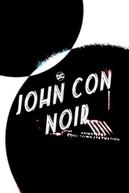John Con Noir - Trash (John Con Noir - Trash)