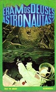 Eram os Deuses Astronautas? - Poster / Capa / Cartaz - Oficial 1