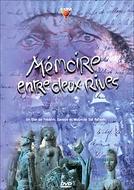 Memória Entre Duas Margens (Mémoire Entre Deux Rives)