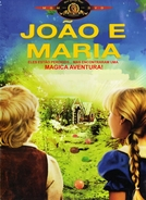 João e Maria (Hansel and Gretel)