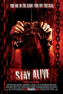 Stay Alive - Jogo Mortal - Poster / Capa / Cartaz - Oficial 1