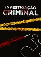 Investigação Criminal (1ª Temporada) (Investigação Criminal (1ª Temporada))