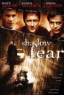 À Sombra do Medo (Shadow of Fear)