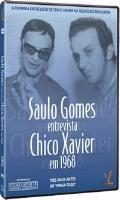 Saulo Gomes entrevista Chico Xavier - Poster / Capa / Cartaz - Oficial 1
