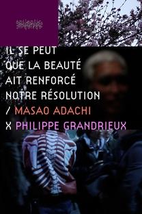 É Possível Que A Beleza Tenha Fortalecido Nossa Determinação - Masao Adachi - Poster / Capa / Cartaz - Oficial 1