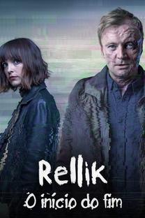 Rellik: O Início do Fim (1ª Temporada) - Poster / Capa / Cartaz - Oficial 5