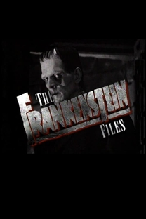The Frankenstein Files: How Hollywood Made a Monster - Poster / Capa / Cartaz - Oficial 1