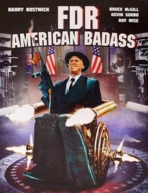 FDR: American Badass! - Poster / Capa / Cartaz - Oficial 3