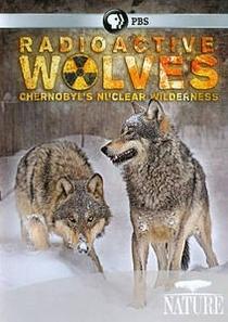 Radioactive Wolves of Chernobyl - Poster / Capa / Cartaz - Oficial 1