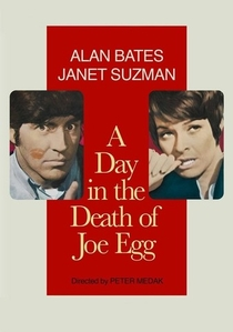 A Day in the Death of Joe Egg  - Poster / Capa / Cartaz - Oficial 3