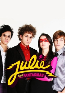 Julie e os Fantasmas (1ª Temporada) - Poster / Capa / Cartaz - Oficial 6