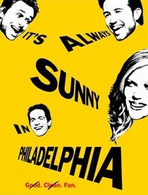 It's Always Sunny in Philadelphia (1ª Temporada) - Poster / Capa / Cartaz - Oficial 1