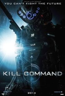 Comando Kill - Poster / Capa / Cartaz - Oficial 1
