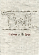 thrive with less (Thrive with less)