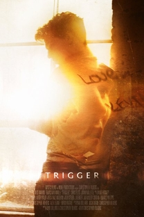 Trigger - Poster / Capa / Cartaz - Oficial 1