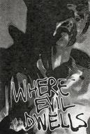 Where Evil Dwells (Where Evil Dwells)
