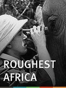 Um caçador na África (Roughest Africa)