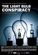 A História Secreta da Obsolescência Planejada (The Light Bulb Conspiracy)