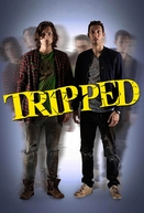 Tripped (1ª Temporada) (Tripped (Season 1))