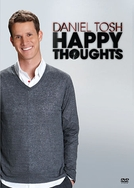 Daniel Tosh: Happy Thoughts (Daniel Tosh: Happy Thoughts)