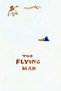 The Flying Man - Poster / Capa / Cartaz - Oficial 2