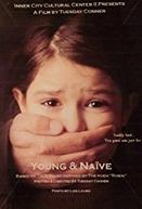 Young & Naive (Young & Naive)