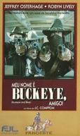 Meu Nome é Buckeye, Amigo (Buckeye and Blue)