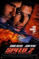 Velocidade Máxima 2 (Speed 2: Cruise Control)