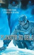 Planeta do Gelo (Ice Planet)