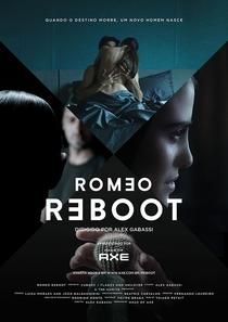 Romeo Reboot dirigido por Alex Gabassi - Poster / Capa / Cartaz - Oficial 1