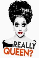 Bianca Del Rio's Really Queen? (Bianca Del Rio's Really Queen?)