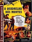 A Quadrilha dos Montes (Thomas Carr )