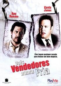 Dois Vendedores Numa Fria - Poster / Capa / Cartaz - Oficial 2