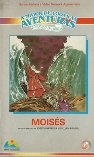 A Maior de Todas as Aventuras - Estórias da Bíblia - Moisés - Poster / Capa / Cartaz - Oficial 1