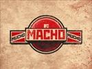 Mucho Macho - MTV (Mucho Macho - MTV)