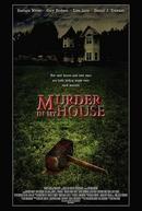 Um Assassino em Minha Casa (Murder in My House)