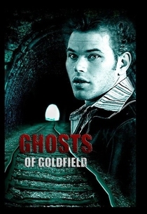 Ghosts of Goldfield - Poster / Capa / Cartaz - Oficial 2