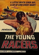 Desafiando a Morte (The Young Racers)