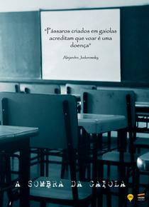 A Sombra da Gaiola - Poster / Capa / Cartaz - Oficial 2