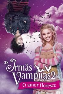 As Irmãs Vampiras 2 - Poster / Capa / Cartaz - Oficial 4