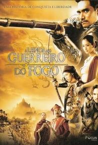 A Lenda Do Guerreiro Do Fogo - Poster / Capa / Cartaz - Oficial 1