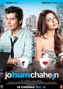 Jo Hum Chahein - Poster / Capa / Cartaz - Oficial 1