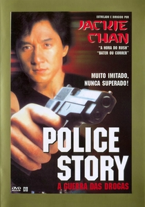 Police Story - A Guerra das Drogas - Poster / Capa / Cartaz - Oficial 8