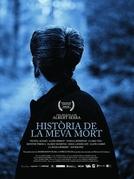 História da Minha Morte (Historia de La Meva Mort)