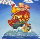 Tobias e Seu Leão (Tobias Totz und sein Löwe )