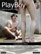 Playboy (and the Gang of Cherry) (เพลย์บอย (แอนด์เดอะแก๊งออฟเชอร์รี่))