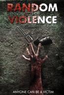 Random Acts of Violence (Random Acts of Violence)