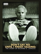 Don't Say No Until I Finish Talking: The Story of Richard D. Zanuck (Don't Say No Until I Finish Talking: The Story of Richard D. Zanuck)